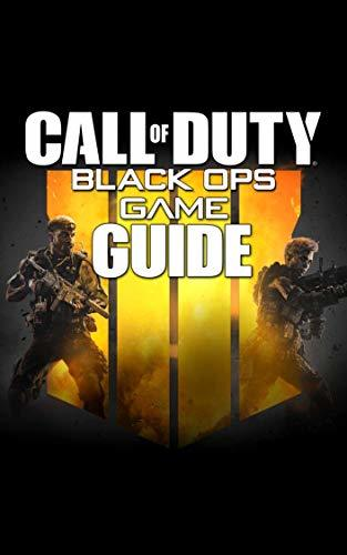 Call Of Duty Black Ops 4 Game Guide: Walkthroughs, Tutorials, Tips, Tricks and Secrets