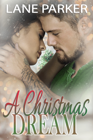 A Christmas Dream by Lane  Parker
