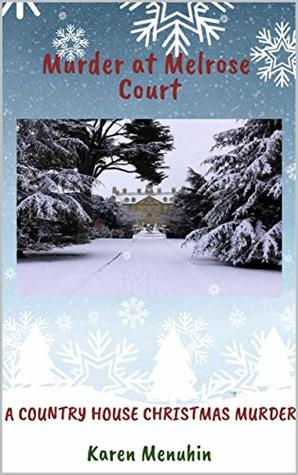 Murder at Melrose Court: A Country House Christmas Murder