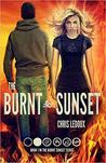 The Burnt Sunset by Chris  Ledoux