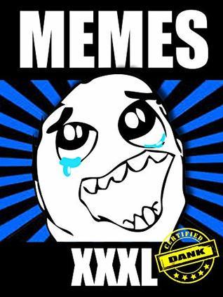 memes xxxl dank memes hilarious meme collections epic fails