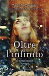 Oltre l'infinito by Angela Contini