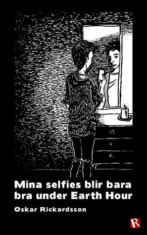 Mina selfies blir bara bra under Earth Hour