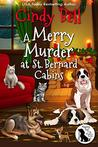 A Merry Murder at St. Bernard Cabins (Wagging Tail Cozy Mystery #3)