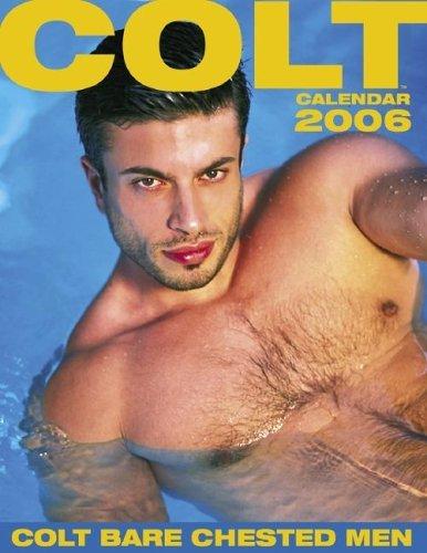 Colt Bare Chested Men 2006 Calendar