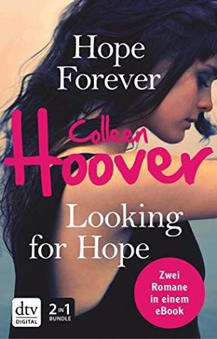 Hope Forever / Looking for Hope: Roman