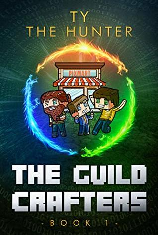The Guild Crafters by Ty The Hunter