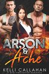 Arson & Ache (Surrender to Them #8)