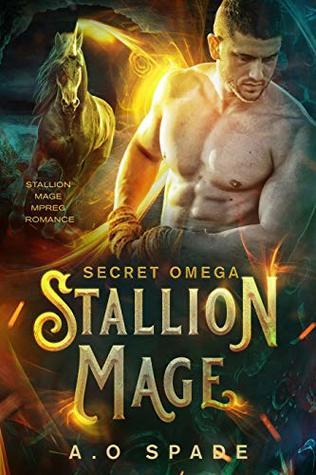 Stallion Mage: Secret Omega