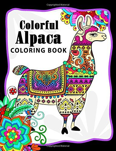 Colorful Alpaca Coloring Book: Animal Adults Coloring pages for Relaxation and Stress Relief