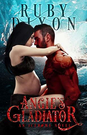 Angie's Gladiator by Ruby Dixon