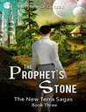 The Prophet's Stone - The New Terra Sagas - Book 3