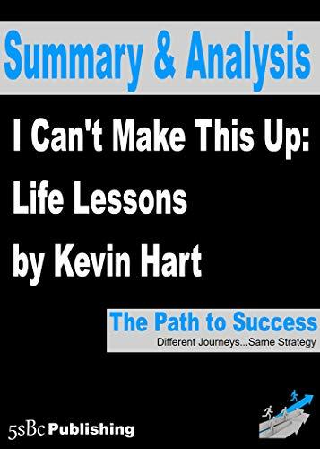 Summary and Analysis: I Can't Make This Up: Life Lessons