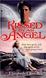 Kissed by an Angel (Kissed by an Angel, #1)