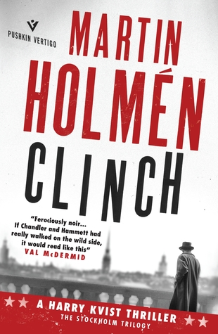 Clinch by Martin Holmén, translated by Henning Koch