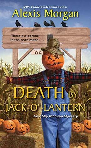 Death by Jack-O'-Lantern (Abby McCree Mystery, #2)