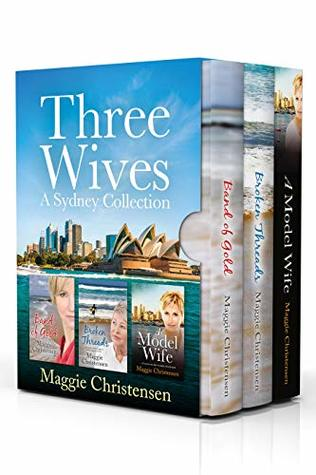 Three Wives: A Sydney Collection