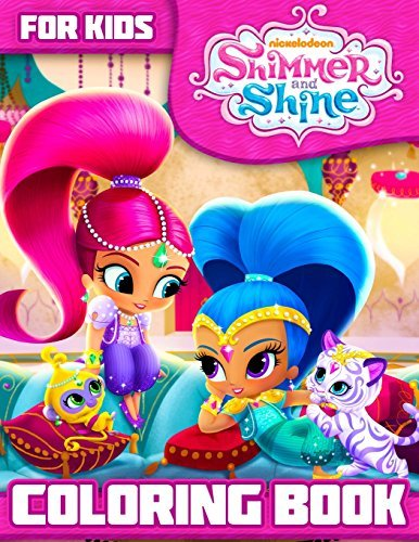 Shimmer and Shine Coloring Book: Great Book for Kids and Toddlers