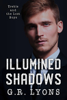 Illumined Shadows (Treble and The Lost Boys #3)
