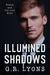 Illumined Shadows