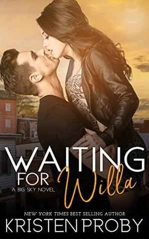 Waiting for Willa (Big Sky, #3)