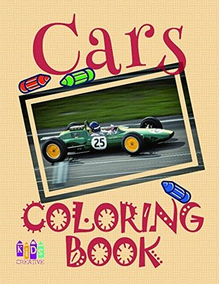 Cars Coloring Book: Simple coloring book for children 5-9 years old with beautiful cars.