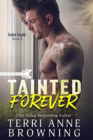 Tainted Forever (Tainted Knights #5)