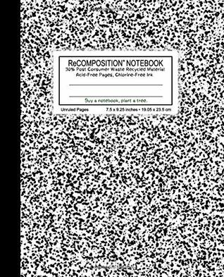 """ReCOMPOSITION NOTEBOOK: Flex Cover (semi-rigid), 100 unruled & numbered pages, 55 lb creme color paper , 7.5"""" x 9.25"""", acid free pages, chlorine free ... (1002 Marble Small Grain Black) (Volume 1)"""