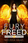 Fury Freed (Of Fates and Furies, #3)