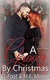 A Groom By Christmas (Seven Brides of Christmas Book 1)
