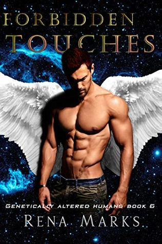 Forbidden Touches (Genetically Altered Humans Book 6)