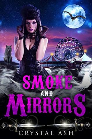 Smoke And Mirrors (Harem of Freaks Book 3)
