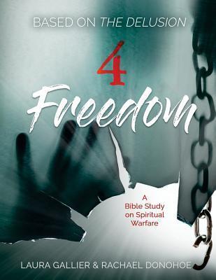 4 Freedom: A Bible Study on Spiritual Warfare