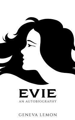 Evie: An Autobiography