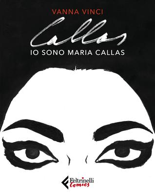 Io sono Maria Callas