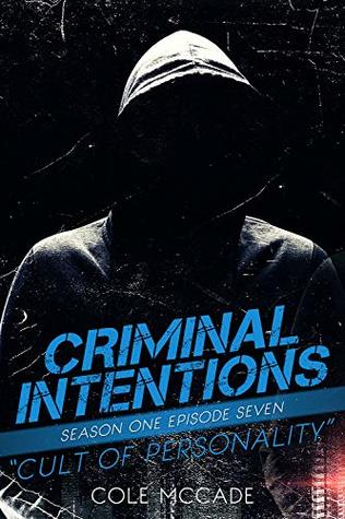 Cult of Personality (Criminal Intentions: Season One #7)