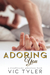 Adoring You by Vic Tyler
