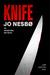 Knife by Jo Nesbø