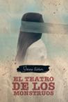 El Teatro de los Monstruos by Viviana Cordero