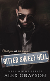 Bitter Sweet Hell
