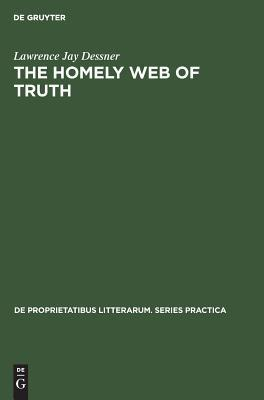 The Homely Web of Truth: A Study of Charlotte Bront�'s Novels