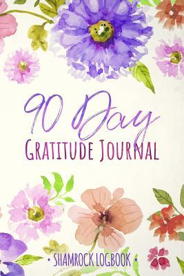 90 Day Gratitude Journal Daily Mindfulness Practices Writing