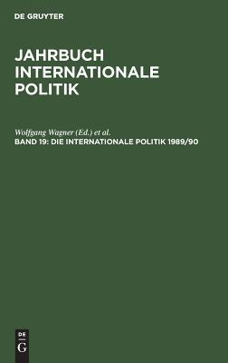 Die Internationale Politik 1989/90