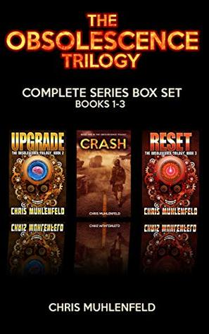 The Obsolescence Trilogy: Complete Series Box Set: A Post-Apocalyptic Science Fiction Thriller