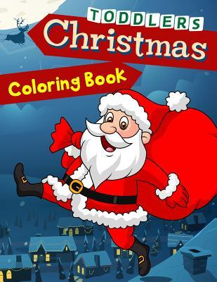 Christmas Coloring Book Toddlers 50 Christmas Coloring Pages For