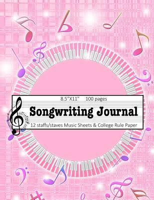 Songwriter Journal: Music Staff and College Rule Lined Paper Notebook Pink Music Note