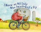 I Know an Old Lady Who Swallowed a Fly
