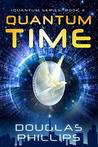 Quantum Time (Quantum Series Book 3)