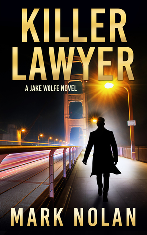 Killer Lawyer (Jake Wolfe, #3)