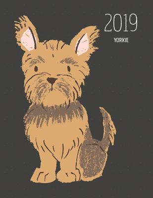 2019 Yorkie Dated Weekly Planner With To Do Notes Dog Quotes